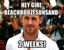 Hey Girl, beachboozesunsand-