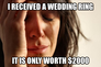 First World Problem Wedding