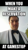 when you make a reservation