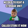 Needed to rent a storage unit